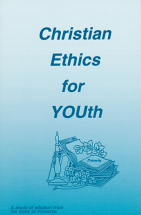 Christian Ethics for Youth