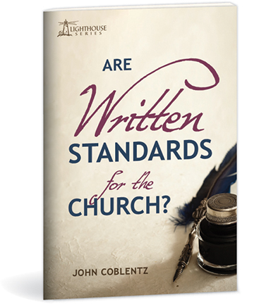 Are Written Standards for the Church?