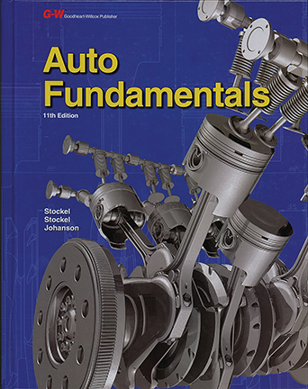 Auto Fundamentals - Textbook - 11th Edition