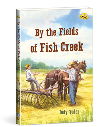 By the Fields of Fish Creek