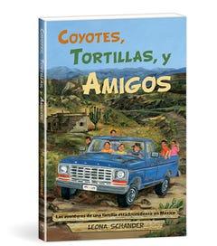 Coyotes, tortillas, y amigos