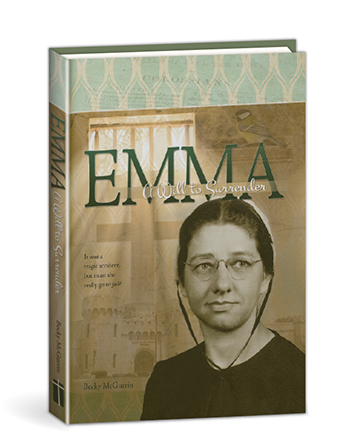 Emma–A Will to Surrender