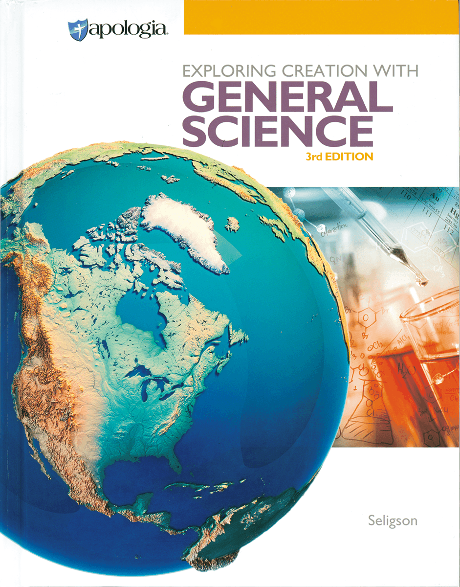 Apologia General Science, 3rd Ed. - Textbook Only