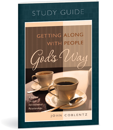 Getting Along With People God's Way - Study Guide