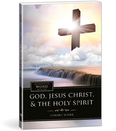 God, Jesus Christ, & the Holy Spirit - Book 1