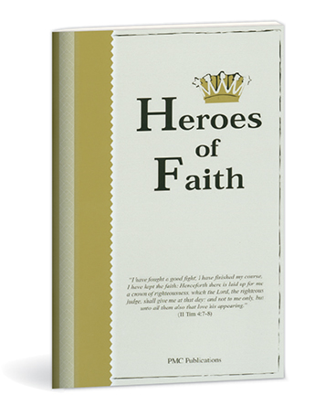 Heroes of Faith - Study Guide
