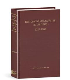 History of Mennonites in Virginia - Vol. 1