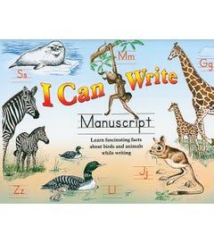 I CAN WRITE - MANUSCRIPT PENMANSHIP BOOK