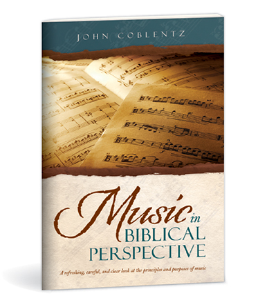 Music in Biblical Perspective