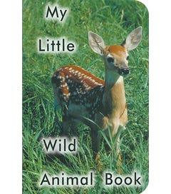 My Little Wild Animal Book