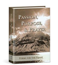 Passion, Purpose, and Prayer