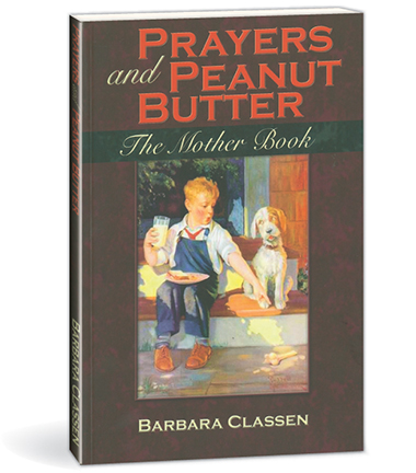 Prayers and Peanut Butter