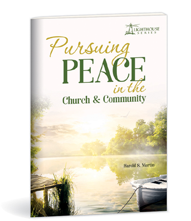 Pursuing Peace in the Church and Community