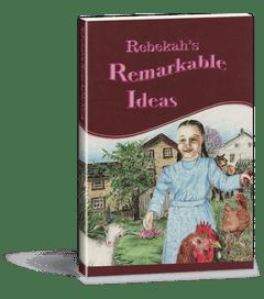 Rebekah's Remarkable Ideas