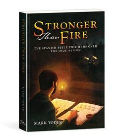 Stronger than Fire