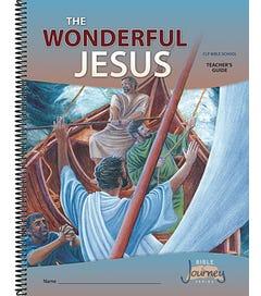 Grade 3 - The Wonderful Jesus - Teacher's Guide
