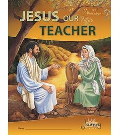 Grade 6 - Jesus Our Teacher