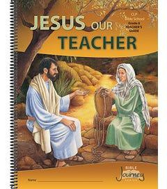 Grade 6 - Jesus Our Teacher - Teacher's Guide