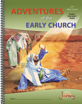 Grade 7 - Adventures of the Early Church - Teacher's Guide