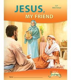 Kindergarten 3 - Jesus, My Friend