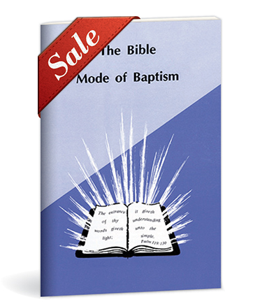 The Bible Mode of Baptism