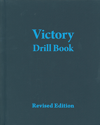 VICTORY DRILL BOOK - Revised Edition