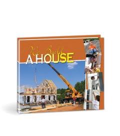 We Build a House