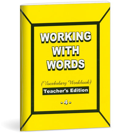 WORKING WITH WORDS - Grade 4 - Teacher's Edition